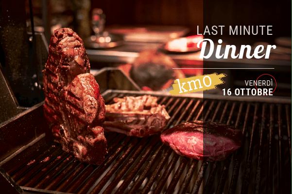 Last Minute Dinner – km0